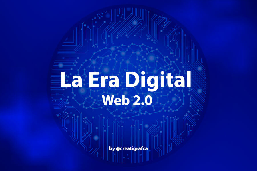 Web 2.0 «La era del consumo digital»
