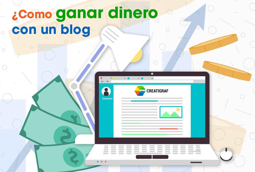 Ganar dinero con un blog es posible, conoce ¿cómo lograrlo?
