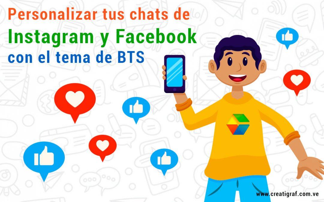 Personalizar tus chats de Instagram y Facebook con el tema de BTS