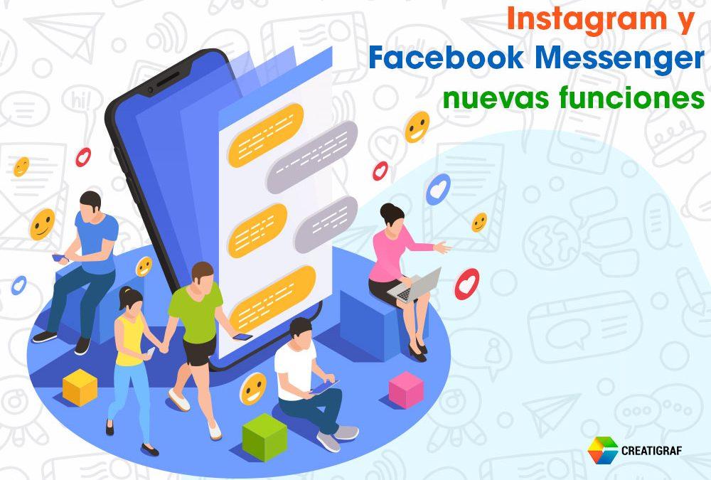 Instagram y Facebook Messenger nuevas funciones en los mensajes
