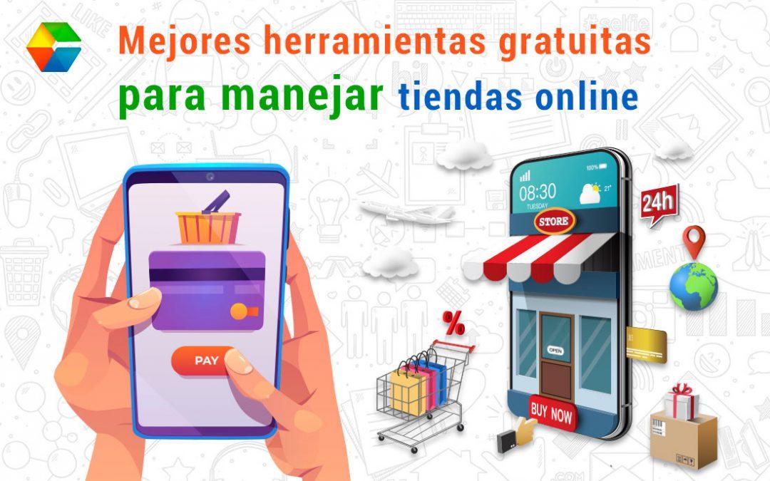 Mejores herramientas gratuitas para manejar tiendas online