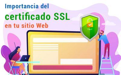 Importancia del certificado SSL en tu sitio Web ¡Conoce como protegerte tus datos!