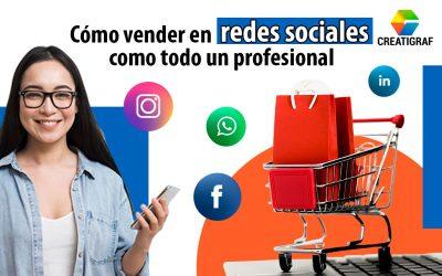 Aprende cómo vender en redes sociales como todo un profesional