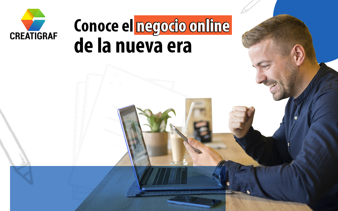 Conoce el negocio online de la nueva era