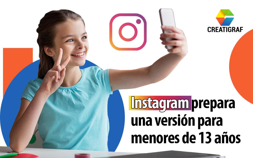 Versión de Instagram para niños menores de 13 años