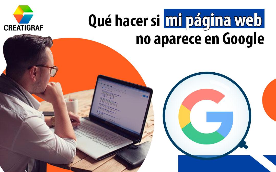 Qué hacer si mi página web no aparece en Google