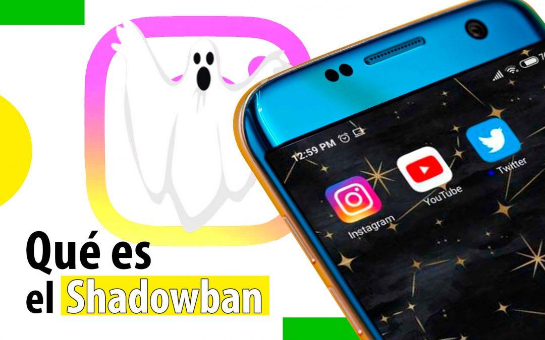 Descubre qué es el 'Shadowban' en las redes sociales